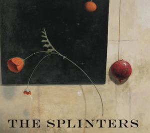 The Splinters CD - Old Songs