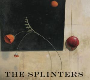 The Splinters CD - Old Songs